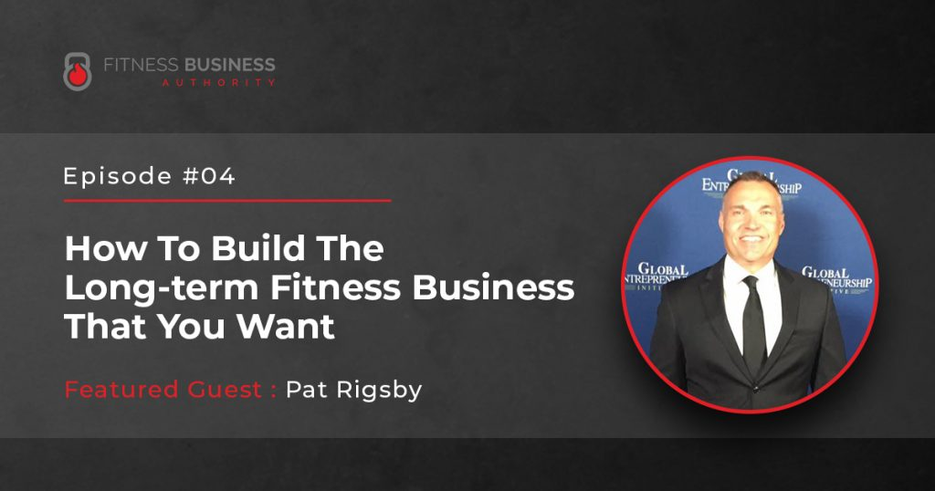 FBA Podcast - Pat Rigsby -04