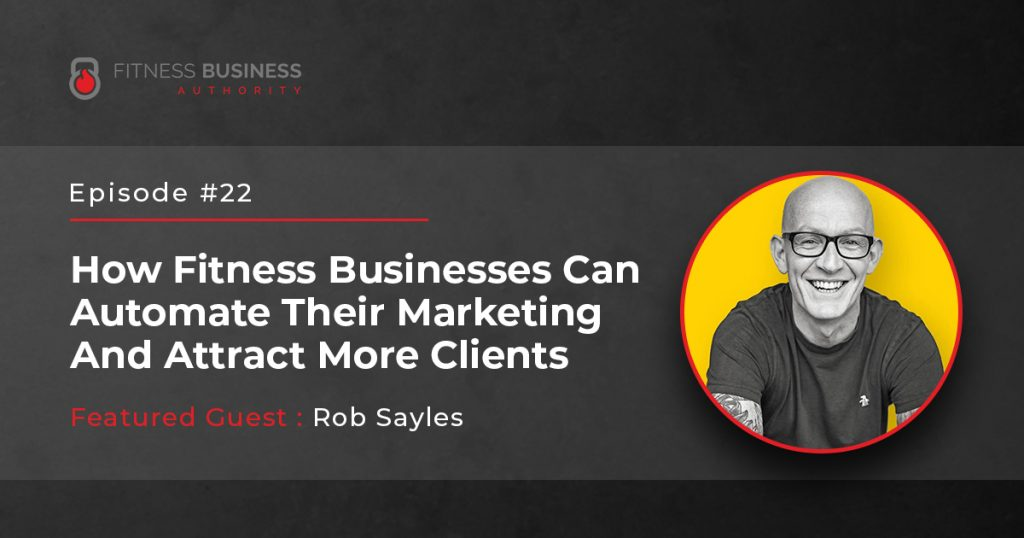 FBA Podcast - Rob Sayles - 22