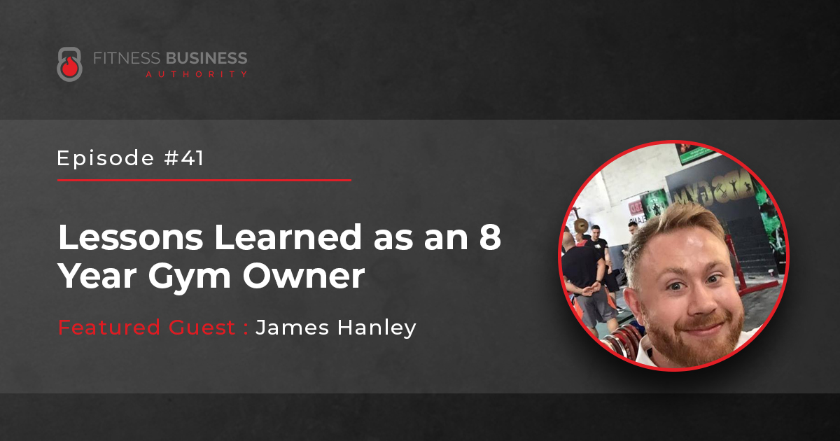 Lessons Learned as an 8 Year Gym Owner