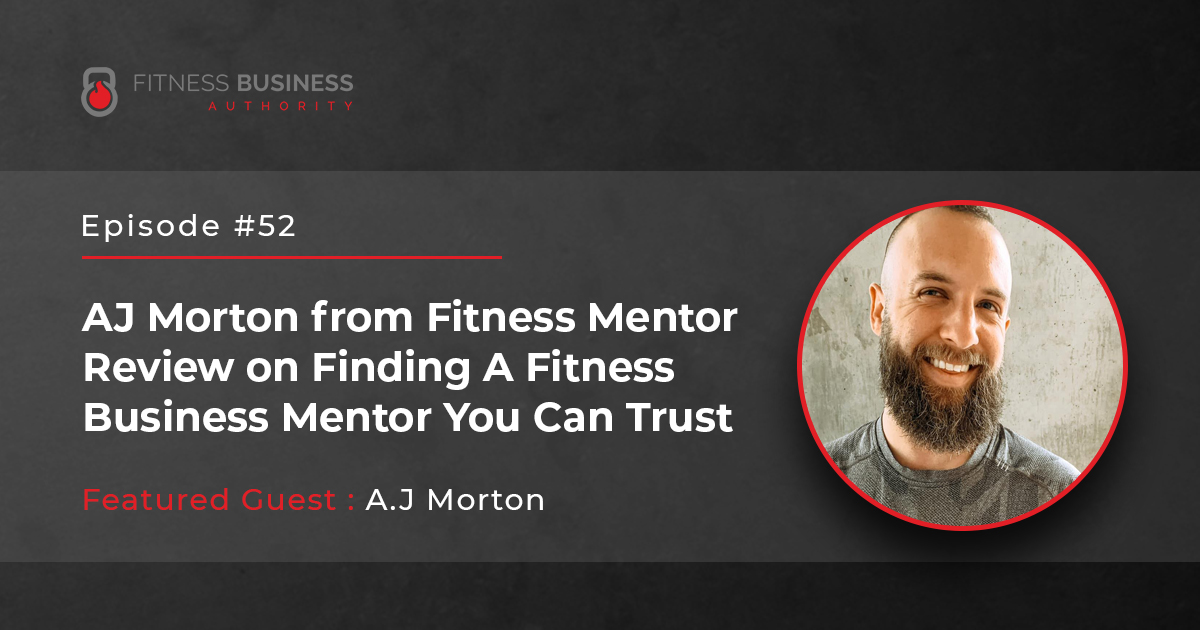 FBA Podcast - A.J Morton -52