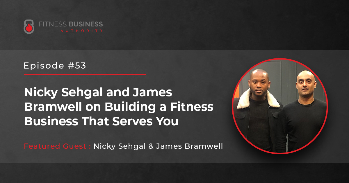 FBA Podcast - Nicky Sehgal and James Bramwell -53